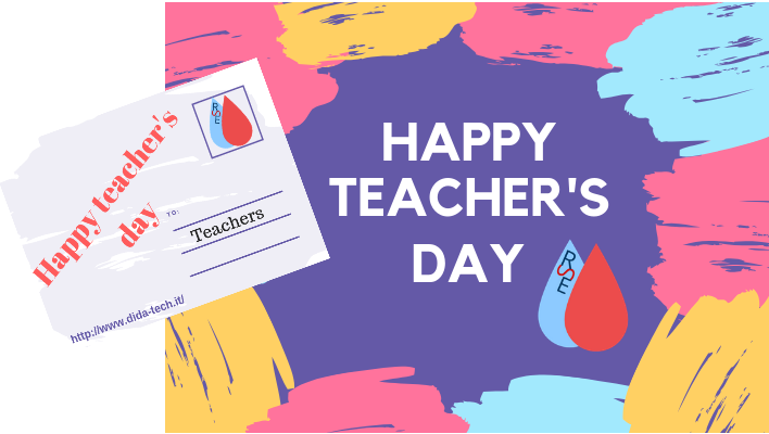 Happy teacher's day da Dida-Tech!